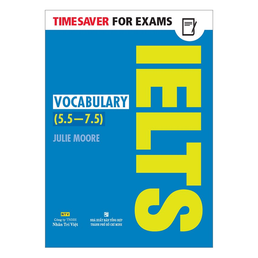 Timesaver For Exams - IELTS Vocabulary 5.5 - 7.5