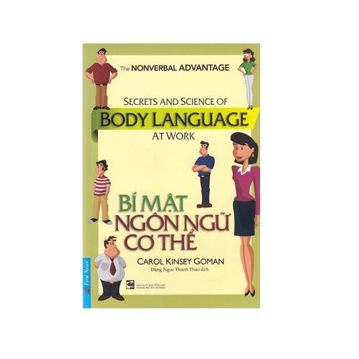 Bí mật ngôn ngữ cơ thể - SECRETS AND SCIENCE OF BODY LANGUAGE AT WORK