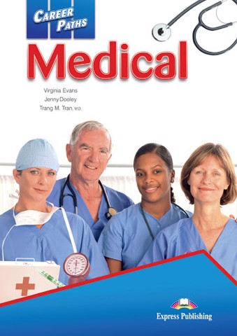 Career Paths Medical (Esp) Student's Book With Digibook App.