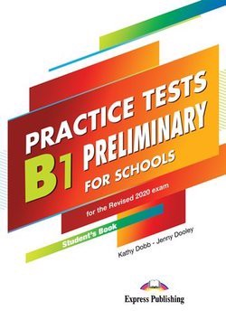 Practice Tests B1 Preliminary For Schools - Student'S Book (With Digibooks App.)