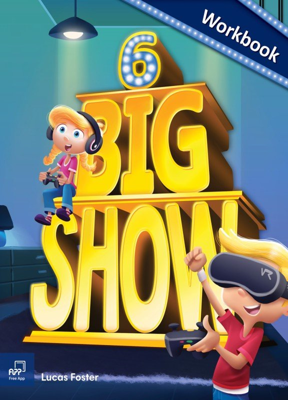 Big Show 6  - Workbook