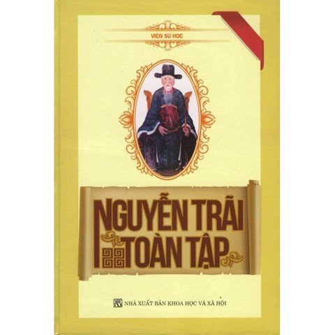 Nguyễn Trãi toàn tập/The complete collection of Nguyen Trai