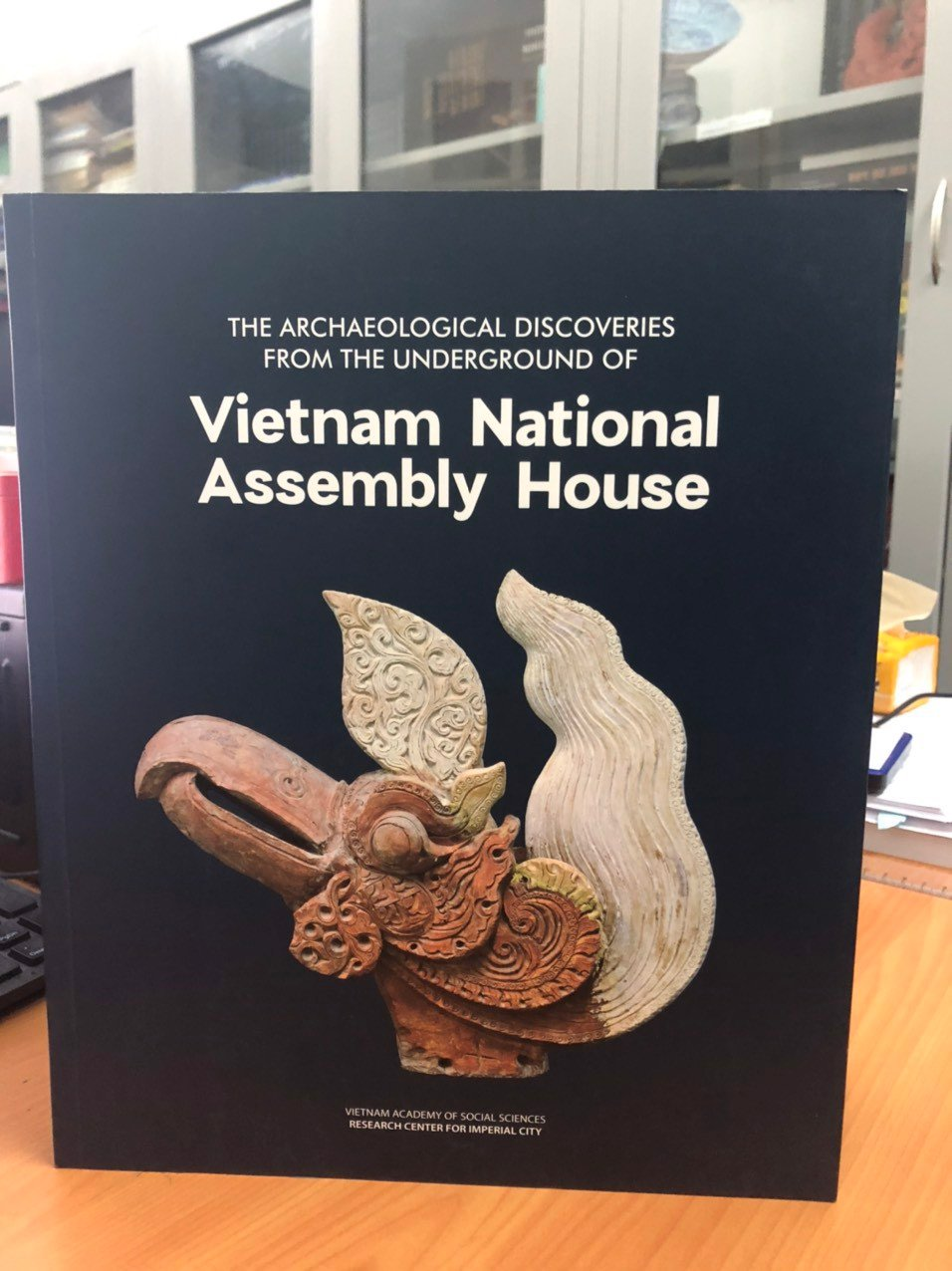 The Archaeological Discoveries From the Underground of Vietnam National Assembly House/The Archaeological Discoveries From the Underground of Vietnam National Assembly House