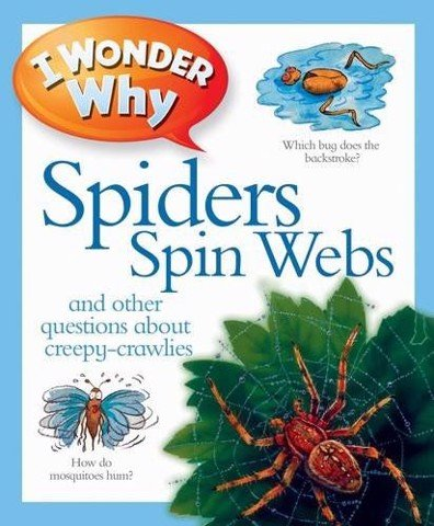 I Wonder Why Spiders Spin Webs Reissue
