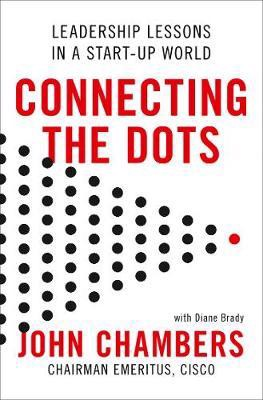 CONNECTING THE DOTS: Leadership Lessons in a Startup World [Export-only]
