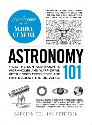 Astronomy 101: From the Sun and Moon to