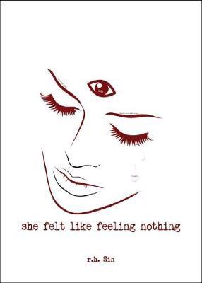 She Felt Like Feeling Nothing