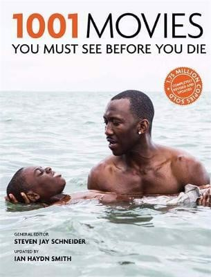 1001: Movies You Must See Before You Die (2017 update)