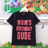 Áo Cộc Tay BT Place Đen MOM BIRTHDAY DUDE