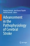 Advancement in the Pathophysiology of Cerebral Stroke, 2019 Edition