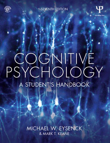Cognitive Psychology: A Student's Handbook 8th Edition