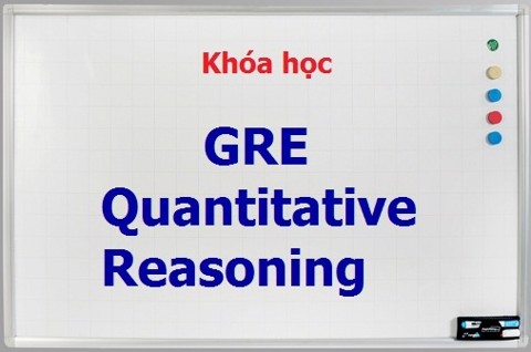 Khóa học GRE Quantitiative Reasoning
