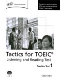Tactics for the toeic practice tests 1+ 2