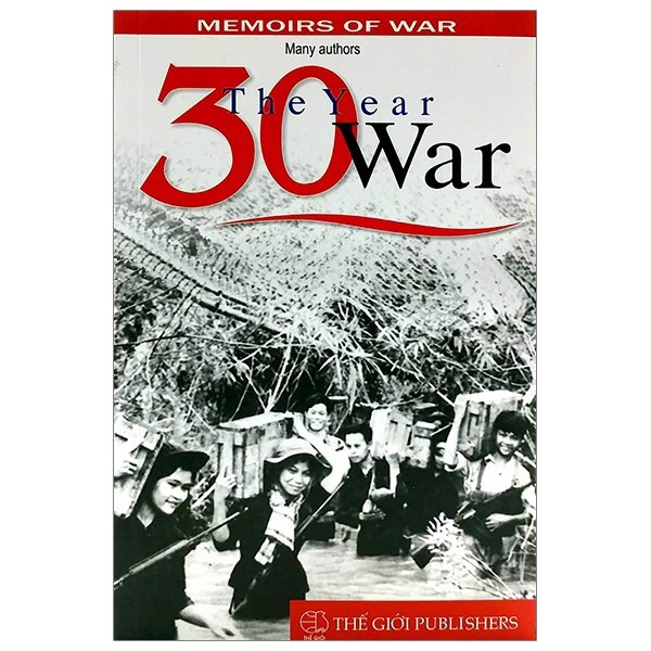 30 Year War The 1945 1975 Memoirs Of War - Vietnam War